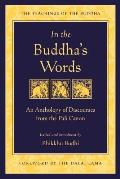 In the Buddha's Words: An Anthology of Discourses from the Pali Canon (Teachings of the Buddha) Cover