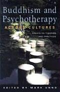 Buudhism and Psychotherapy Across Cultures (06 Edition)