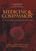 Medicine & Compassion A Tibetan Lamas Guidance for Caregivers