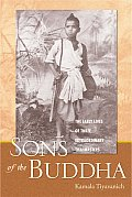 Sons of the Buddha The Early Lives of Three Extraordinary Thai Masters
