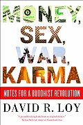 Money Sex War Karma Notes for a Buddhist Revolution
