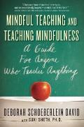 Mindful Teaching and Teaching Mindfulness
