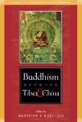 Buddhism Between Tibet and China (Studies in Indian and Tibetan Buddhism)