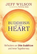 Buddhism of the Heart: Reflections on Shin Buddhism and Inner Togetherness