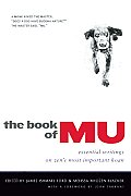 The Book of Mu: Essential Writings on Zen's Most Important Koan