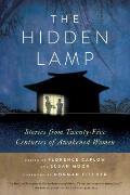 Hidden Lamp: Stories From Twenty-five Centuries of Awakened Women (13 Edition)