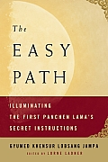 Easy Path Illuminating the First Panchen Lamas Secret Instructions