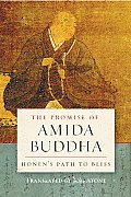 The Promise of Amida Buddha: Honen's Path to Bliss