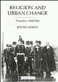 Religion and Urban Change: Croydon, 1840-1914