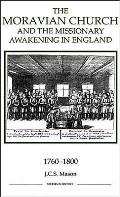 The Moravian Church and the Missionary Awakening in England, 1760-1800