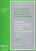 Cardiovascular and Respiratory Physiology in the Fetus and Neonate