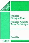 Piezographic Prothesis