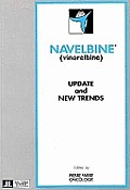Navelbine (Vinorelbine): Update and New Trends