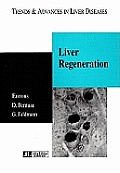 Liver Regeneration: Trends and Advances in Liver Diseases