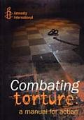 Combating Torture A Manual For Action