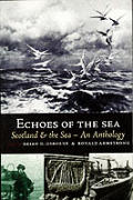 Echoes Of The Sea Scotland & The Sea An
