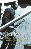 Giant Steps: Bebop and the Creators of Modern Jazz,1945-65