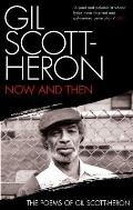 Now & Then The Poems of Gil Scott Heron