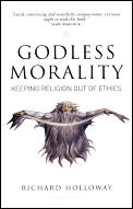 Godless Morality Keeping Religion Out of Ethics