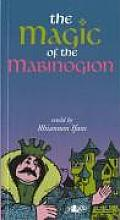 The Magic of the Mabinogion