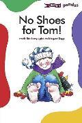 No Shoes for Tom!