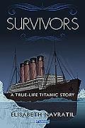 Survivors: A True-Life Titanic Story