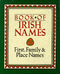 Book Of Irish Names First Family & Place