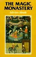 Magic Monastery Analogical & Action Philosophy of the Middle East & Central Asia