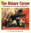 Nature Corner Celebrating The Years Cycle With A Seasonal Tableau