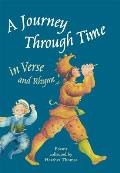 Journey Through Time In Verse & Rhyme