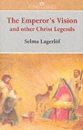Emperors Vision & Other Christ Legends