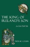 King of Ireland's Son: An Irish Folk Tale Cover