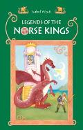 Legends of the Norse Kings: The Saga of King Ragnar Goatskin and The Dream of King Alfdan