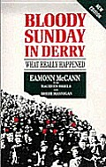 Bloody Sunday in Derry: What Really Happened
