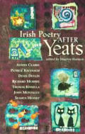 Irish Poetry after Yeats