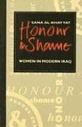 Honor & Shame Women In Modern Iraq