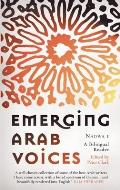 Emerging Arab Voices: Nadwa 1: A Bilingual Reader