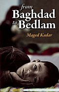 From Baghdad to Bedlam: An Immigrant's Tale Cover
