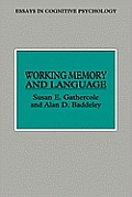 Working Memory and Language Processing