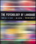 Psychology of Language : From Data To Theory (2ND 01 - Old Edition)