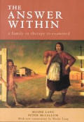 The Answer Within: A Family in Therapy Re-Examined (Revised Ed.)