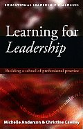 Learning for Leadership - Building a school of professional practice