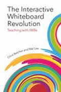 The Interactive Whiteboard Revolution: Teaching With Iwbs Cover