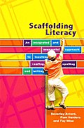 Scaffolding Literacy: An Integrated and Sequential Approach to Teaching Reading, Spelling and Writing