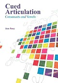 Cued Articulation - Consonants and Vowels (Revised Edition)