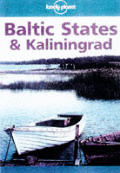 Lonely Planet Baltic States & Kiliningrad 1st Edition