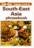Lonely Planet South-East Asia Phrasebook (Lonely Planet Phrasebooks)