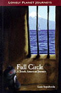 Lonely Planet Full Circle: A South American Journey Cover