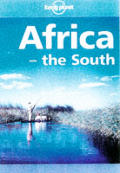 Lonely Planet Africa The South 1st Edition