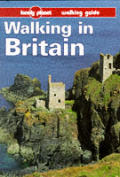 Lonely Planet Walking In Britain 1st Edition